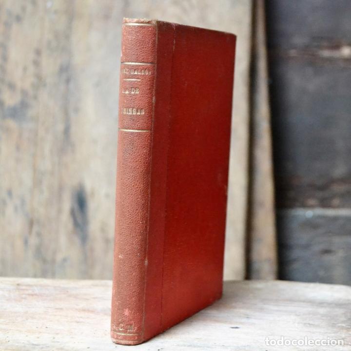 LA DE BRINGAS BENITO PEREZ GALDOS * 1906 NOVELAS ESPAÑOLAS CONTEMPORANEAS * MADRID PERLADO, PAEZ (Libros antiguos (hasta 1936), raros y curiosos - Literatura - Narrativa - Clásicos)