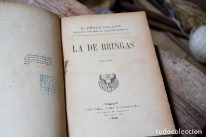 Libros antiguos: LA DE BRINGAS BENITO PEREZ GALDOS * 1906 NOVELAS ESPAÑOLAS CONTEMPORANEAS * MADRID PERLADO, PAEZ - Foto 2 - 133245318