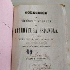 Libros antiguos: LIBRO COLECCIÓN DE TROZOS Y MODELOS DE LITERATURA ESPAÑOLA 1865 A. M. TERRADILLOS. Lote 133631626