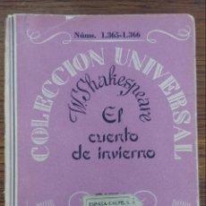 Libros antiguos: EL CUENTO DE INVIERNO WILLIAM SHAKESPEARE COLECCIÓN UNIVERSAL ESPASA CALPE 1934. Lote 133706499