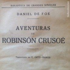 Libros antiguos: 1936 AVENTURAS DE ROBINSON CRUSOE. Lote 134102582