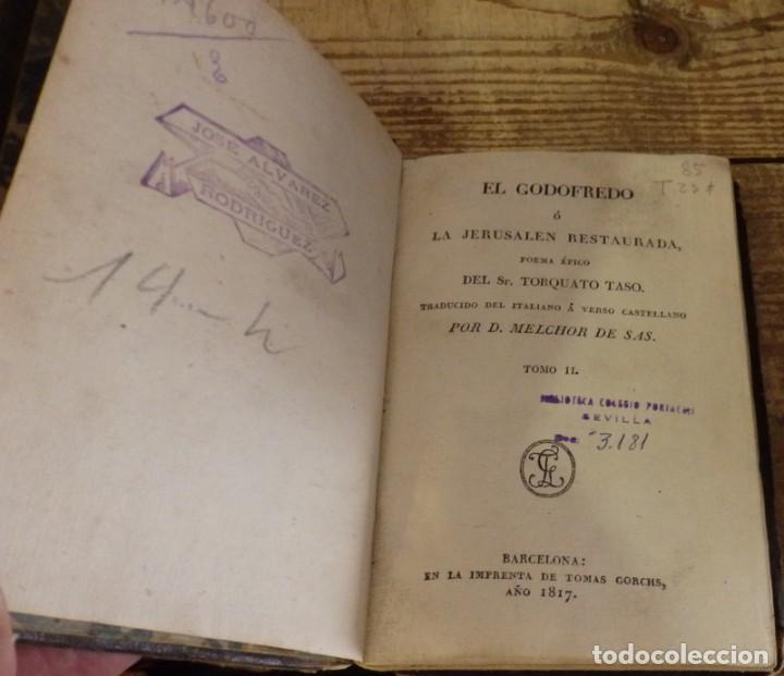 Libros antiguos: EL GODOFREDO O LA JERUSALEN RESTAURADA. POEMA EPICO DEL SR. TORCUATO TASO, 1817 -1ª Y UNICA EDICION - Foto 3 - 134171506