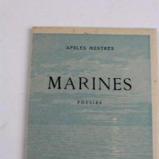Libros antiguos: L- 4824. MARINES, APELES MESTRES. POESIES. 1925-1926. EXEMPLAR NUMERAT.. Lote 134377750