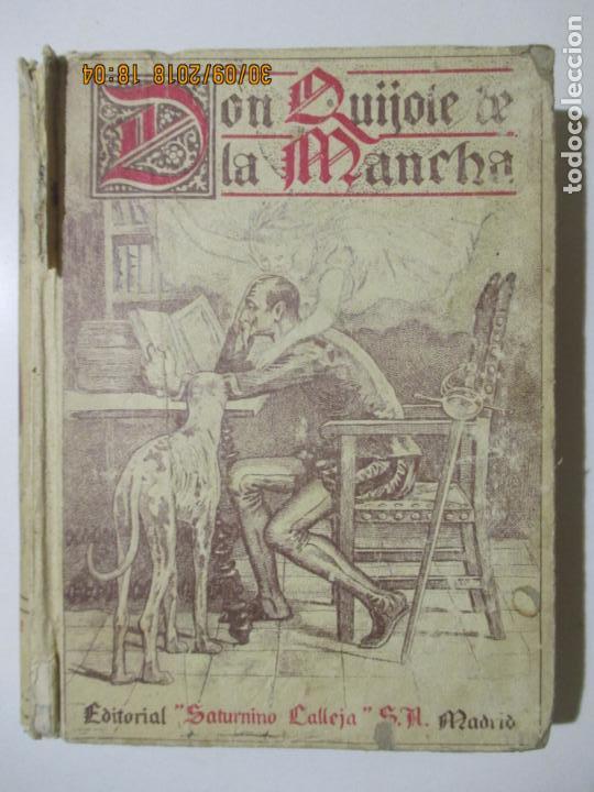 DON QUIJOTE DE LA MANCHA. EDITORIAL SATURNINO CALLEJA. 1905 (Libros antiguos (hasta 1936), raros y curiosos - Literatura - Narrativa - Clásicos)