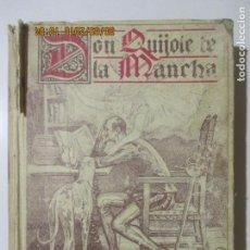 Libros antiguos - DON QUIJOTE DE LA MANCHA. EDITORIAL SATURNINO CALLEJA. 1905 - 134923586