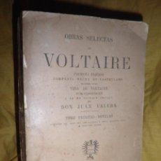Libros antiguos: OBRAS SELECTAS DE VOLTAIRE - 1ª EDICION AÑO 1878 - BIBLIOTECA PEROJO.. Lote 134945654