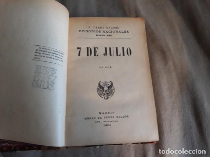 Libros antiguos: 7 de Julio y los cien mil hijos de San Luis Benito Perez Galdos. Viuda e hijos de Tello . año 1904 - Foto 3 - 135113270
