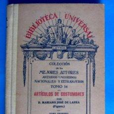 Livros antigos: BIBLIOTECA UNIVERSAL. ARTÍCULOS DE COSTUMBRES. MARIANO JOSÉ DE LARRA. LIBRERÍA EDIT. HERNANDO, S/F.. Lote 135156634