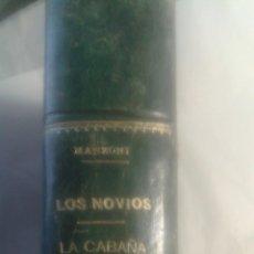 Libros antiguos: LOS NOVIOS Y LA CABAÑA DEL TIO TOMALEJANDRO MANZONI. Lote 135251633