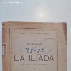 Libros antiguos: LA ILÍADA. TOMO III. TRADUCCIÓN D. JOSÉ GÓMEZ HERMOSILLA - HOMERO 1914 LIBRERÍA DE PERLADO, PÁEZ. Lote 135430982