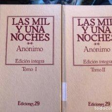 Libros antiguos: LAS MIL Y UNA NOCHES EDICIÓN ÍNTEGRA, DOS TOMOS. Lote 135870118