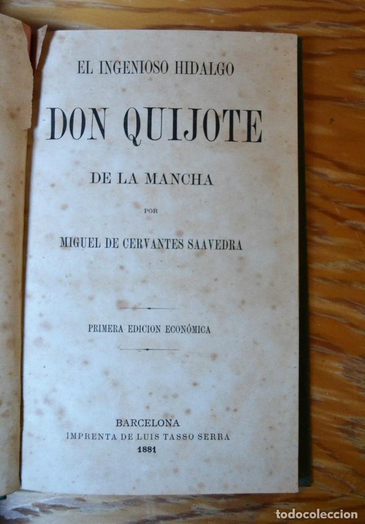 Libros antiguos: EL INGENIOSO HIDALGO DON QUIJOTE DE LA MANCHA - CERVANTES - AÑO 1881 - PRIMERA EDICION ECONOMICA. - Foto 4 - 135938094