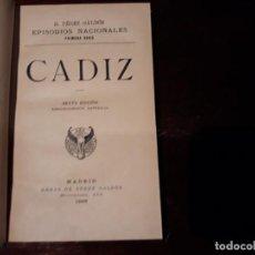Libros antiguos: BENITO PÉREZ GALDÓS. EPISODIOS NACIONALES. CADIZ . MADRID, 1898 -SEXTA EDICION . Lote 135953974