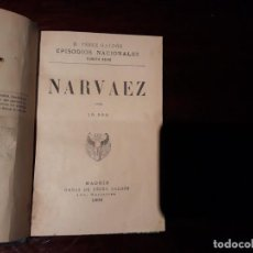 Libros antiguos: BENITO PÉREZ GALDÓS. EPISODIOS NACIONALES. NARVAEZ . MADRID, 1902 -. Lote 135954134