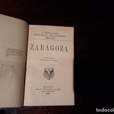 Libros antiguos: BENITO PÉREZ GALDÓS. EPISODIOS NACIONALES. ZARAGOZA. MADRID, 1898 -SEXTA EDICION. Lote 135955406