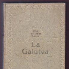 Libros antiguos: MIGUEL DE CERVANTES LA GALATEA MAUCCI 1916 1ª EDICIÓN (?) DIBUJOS ALSINA MUNNÉ LUIS CARLOS VIADA. Lote 136059102