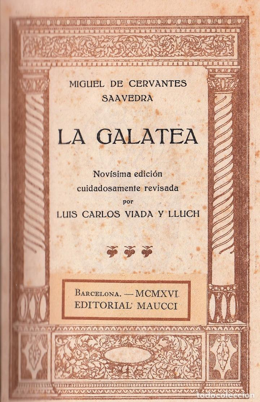 Libros antiguos: MIGUEL DE CERVANTES LA GALATEA MAUCCI 1916 1ª EDICIÓN (?) DIBUJOS ALSINA MUNNÉ LUIS CARLOS VIADA - Foto 2 - 136059102