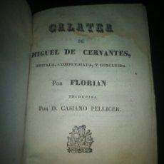 Libros antiguos: GALATEA. MIGUEL DE CERVANTES 1830. Lote 136292846