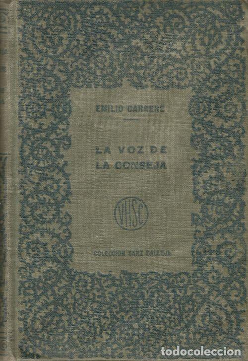 LA VOZ DE LA CONSEJA TOMO 2 - RECOPILACION ANTONIO CARRERE - V.H. SANZ CALLEJA EDITORES (Libros antiguos (hasta 1936), raros y curiosos - Literatura - Narrativa - Clásicos)