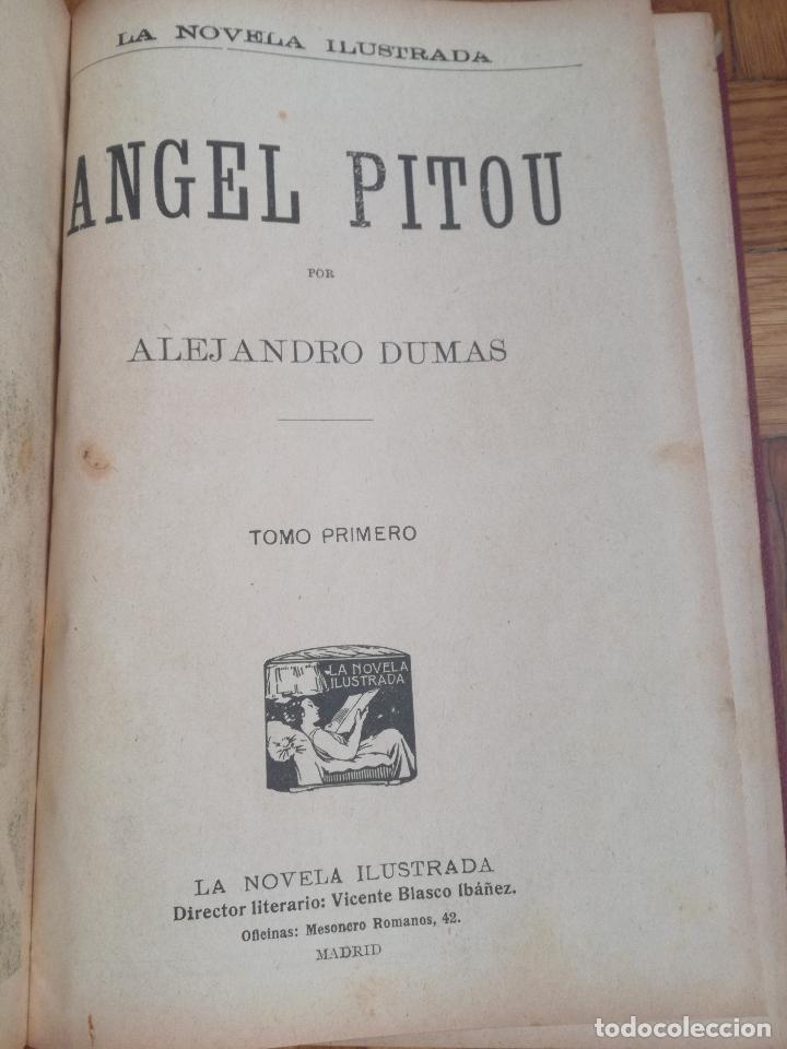 Libros antiguos: ANTIGUO LIBRO LA NOVELA ILUSTRADA ANGEL PITOU POR ALEJANDRO DUMAS - 3 TOMOS - VICENTE BLASCO IBAÑEZ - Foto 3 - 137235534
