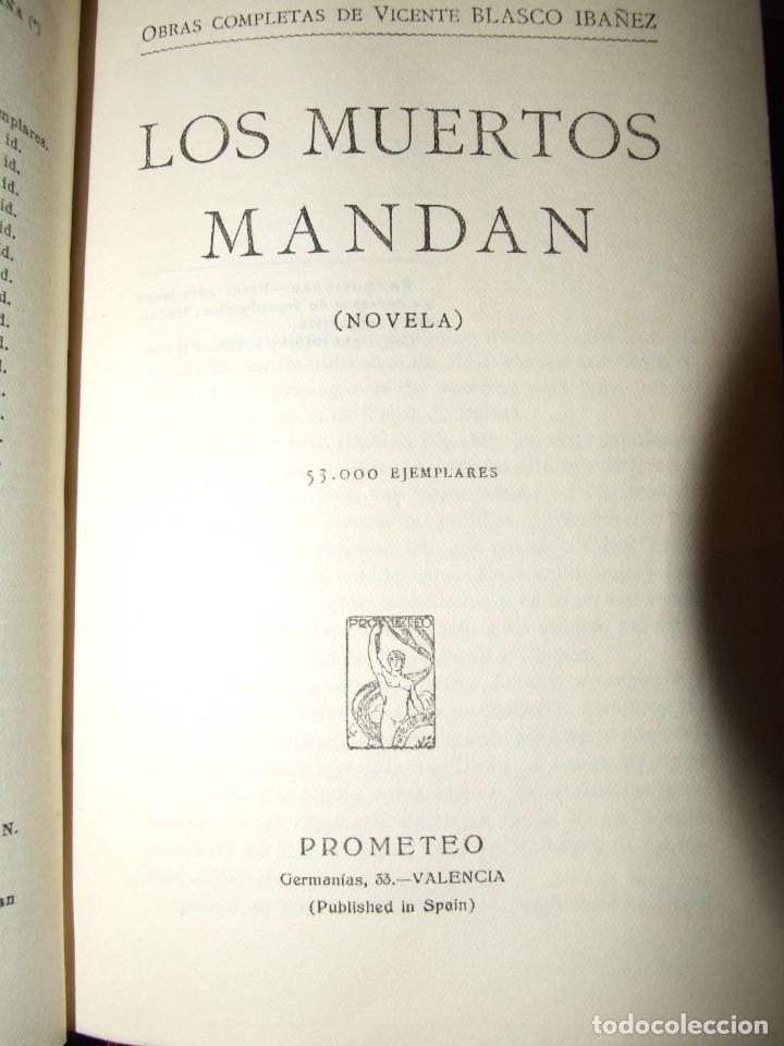 Libros antiguos: LOS MUERTOS MANDAN - BLASCO IBAÑEZ - PROMETEO 1924 - Foto 2 - 137607046