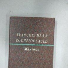 Libros antiguos: FRANÇOIS DE LA ROCHEFOUCAULD. MÁXIMAS. CÍRCULO DE LECTORES.. Lote 137844134