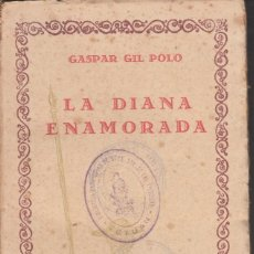 Libros antiguos: GASPAR GIL POLO. LA DIANA ENAMORADA. COMPAÑÍA IBERO-AMERICANA DE PUBLICACIONES S.A., MADRID 1929.. Lote 137970086