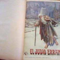 Libros antiguos: EL JUDIO ERRANTE POR EUGENIO SUE. VERSIÓN CASTELLANA. EDITORIAL SOPENA, 1934. Lote 138206942