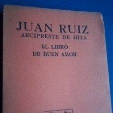 Libros antiguos: JUAN RUIZ ARCIPRESTE DE HITA, EL LBRO DEL BUEN AMOR. CLÁSICOS BOURET. PARÍS 1936. Lote 138310049