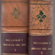 Libros antiguos: VARIOS. ESCRITORES DEL SIGLO XVI. 2 VOLS. MADRID, 1926-1934. BIBLIOTECA AUTORES ESPAÑOLES, 27 Y 37. Lote 138720642