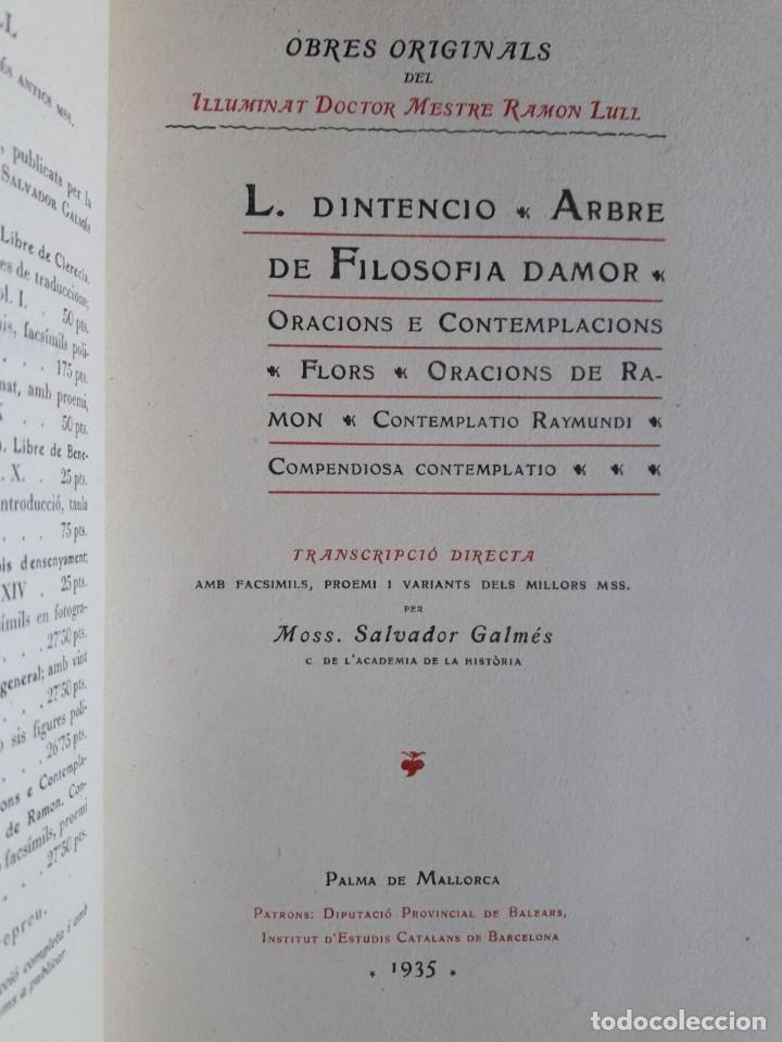 Libros antiguos: OBRES DE RAMON LLULL, L. DINTENCIO, ARBRE DE FILOSOFIA DAMOR... / MOSS. SALVADOR GALMÉS / 1935 - Foto 2 - 138757606