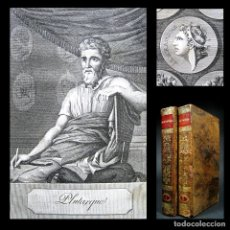 Libros antiguos: AÑO 1826 VIDAS DE LOS HOMBRES ILUSTRES PLUTARCO COMPLETO EN 2 VOLS ROMA GRECIA GRABADOS PARALELAS. Lote 138930214