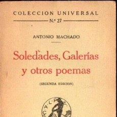 Libros antiguos: ANTONIO MACHADO : SOLEDADES, GALERÍAS Y OTROS POEMAS (CALPE, 1919). Lote 165377604