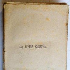Libros antiguos: LA DIVINA COMEDIA, DANTE. TRADUCCION J. SANCHEZ MORALES. MATIAS TERRAZA EDITOR. VALENCIA 1875. Lote 139095466