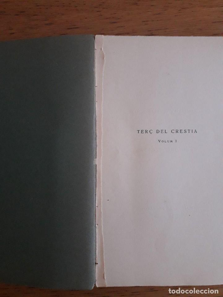 Libros antiguos: TERÇ DEL CRESTIÀ , VOLUM I / RAMON EIXIMENIS / EDI. BARCINO / EDICIÓN 1929 / EN CATALÁN - Foto 3 - 139157906