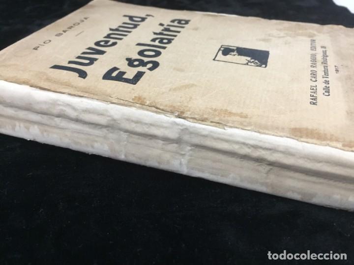 Libros antiguos: Juventud Egolatría primera edición Pío Baroja, Caro Raggio editor 1917 - Foto 2 - 139264398
