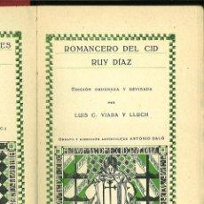 Libros antiguos: ROMANCERO DEL CID. RUY DÍAZ. EDICIÓN ORDENADA Y REVISADA POR LUIS C. VIADA Y LLUCH. Lote 139329574