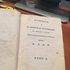 Livros antigos: ALBERTO O EL DESUERTO DE STRATHANAVERN 1807. Lote 139638664
