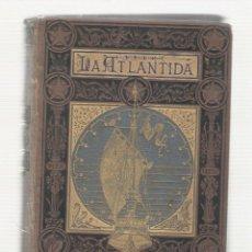 Libros antiguos: NUMULITE L0491 LA ATLÁNTIDA L'ATLÀNTIDA JACINT VERDAGUER 1878 TRADUCCIÓ CASTELLANA MELCIOR DE PALAU. Lote 139894086