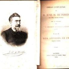 Libros antiguos: JOSÉ MARÍA DE PEREDA : LOS HOMBRES DE PRO (TELLO, 1909) . Lote 140161614