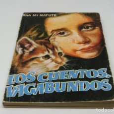 Libros antiguos: ENCICLOPEDIA PULGA - ANA MARIA MATUTE - LOS CUENTOS VAGABUNDOS Nº 265. Lote 140450270