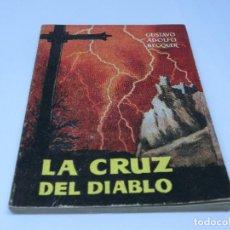 Libros antiguos: ENCICLOPEDIA PULGA - GUSTAVO ADOLFO BÉCQUER - LA CRUZ DEL DIABLO Nº 206. Lote 140451346