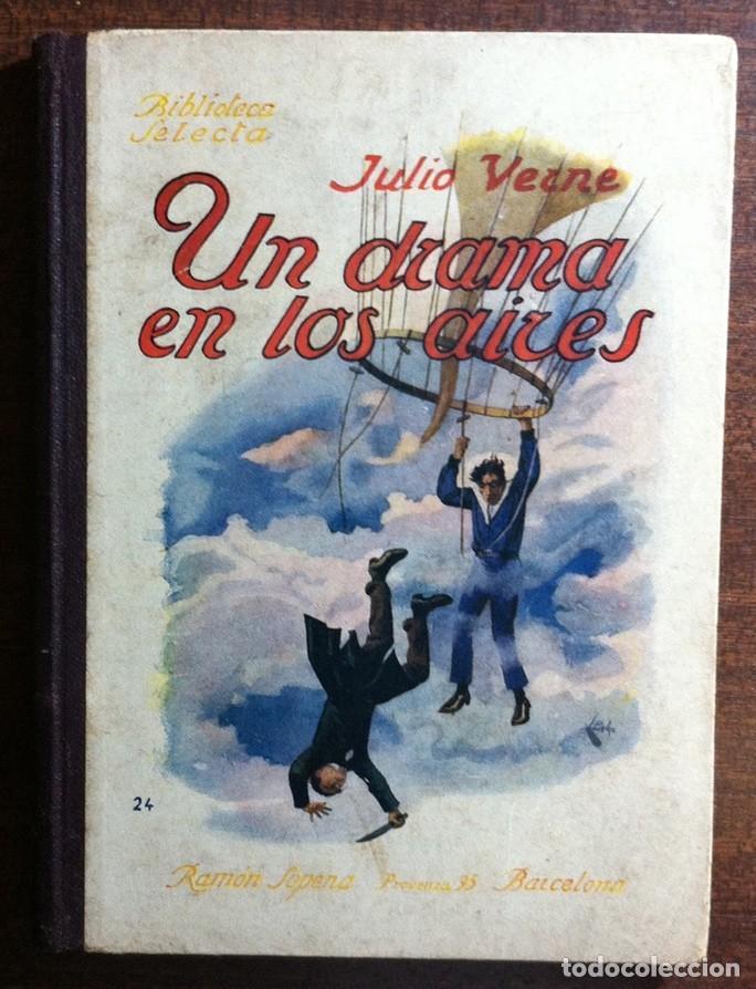 UN RAMA EN LOS AIRES - JULIO VERNE, EDIT. RAMÓN SOPENA, BIBLIOTECA SELECTA, BARCELONA 1935 (Libros antiguos (hasta 1936), raros y curiosos - Literatura - Narrativa - Clásicos)