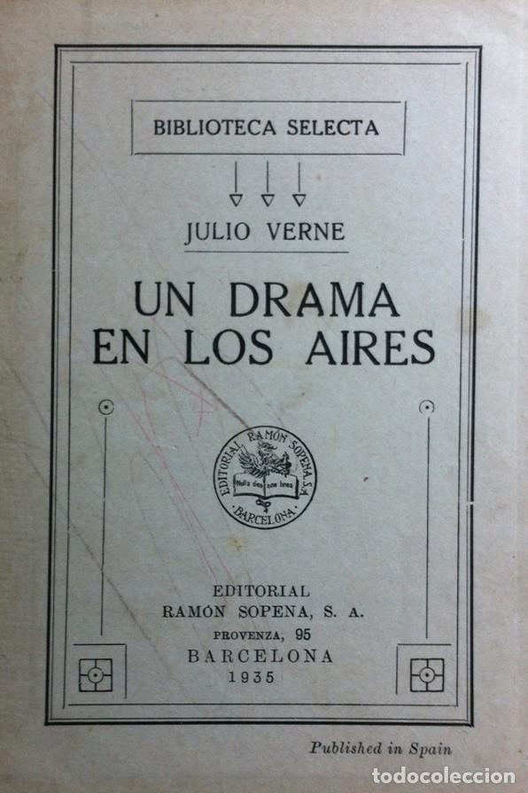 Libros antiguos: Un rama en los aires - Julio Verne, Edit. Ramón Sopena, Biblioteca Selecta, Barcelona 1935 - Foto 2 - 140555478