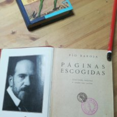 Libros antiguos: PAGINAS ESCOGIDAS, PIO BAROJA. Lote 140570230