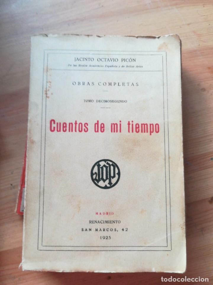 CUENTOS DE MI TIEMPO (Libros antiguos (hasta 1936), raros y curiosos - Literatura - Narrativa - Clásicos)