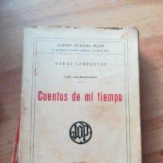 Libros antiguos: CUENTOS DE MI TIEMPO. Lote 140603402