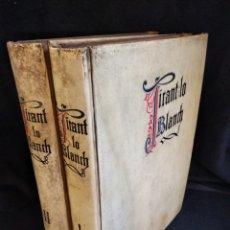 Libros antiguos: LIBRO TIRANT LO BLANCH. EDITORIAL OCTAVI VIADER, SANT FELIU DE GUIXOLS 1920. EN CATALAN.. Lote 140718922