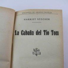 Libros antiguos: L- 5226. LA CABAÑA DEL TIO TOM, HARRIET BEECHER, 1935.. Lote 140900190