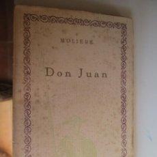 Libros antiguos: DON JUAN - MOLIERE - MADRID, COMPAÑÍA IBERO-AMERICANA DE PUBLICACIONES S.A.. Lote 140931122